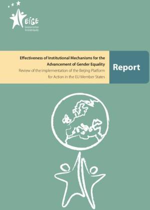 Effectiveness of Institutional Mechanisms for the Advancement of Gender Equality: Report