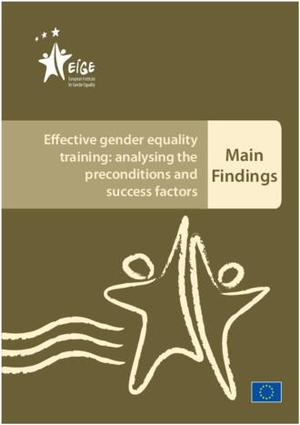 Effective gender equality training: analysing the preconditions and success factors - Main findings