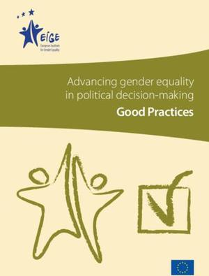 Advancing gender equality in political decision-making - Good Practices