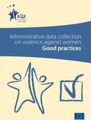 Administrative data collection on violence against women: Good practices
