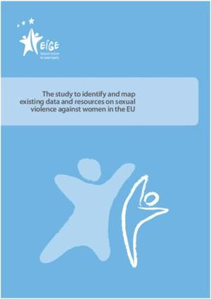 EIGE Study to identify and map existing data and resources on sexual violence against women in the EU 2