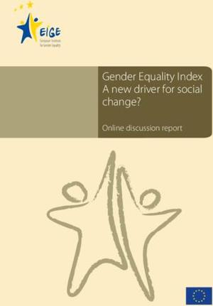 Gender Equality Index A new driver for social change?