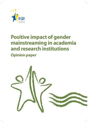 Positive impact of gender mainstreaming in academia and research institutions