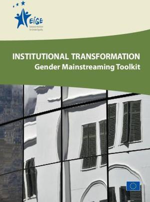 Institutional Transformation: Gender Mainstreaming Toolkit