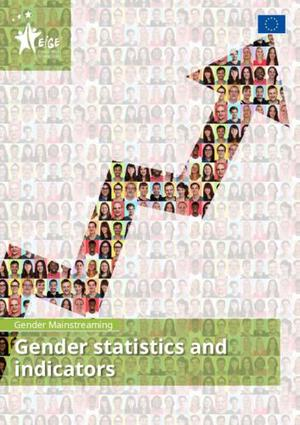 Gender mainstreaming: gender statistics and indicators