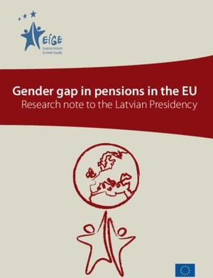 Gender gap in pensions in the EU - Research note to the Latvian Presidency (pdf)