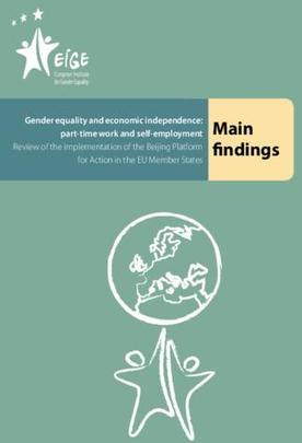 Gender equality and economic independence: part-time work and self-employment - Main findings