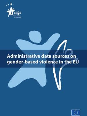 Administrative data sources on  gender-based violence in the EU