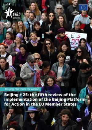 Beijing +25: the fifth review of the implementation of the Beijing Platform for Action in the EU Member States