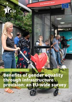 Benefits of gender equality through infrastructure provision: an EU-wide survey
