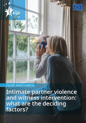 Intimate partner violence and witness intervention: what are the deciding factors?