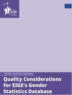 Quality Considerations for EIGE's Gender Statistics Database