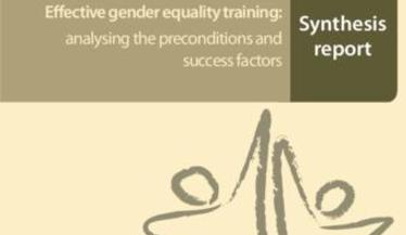 Effective gender equality training: analysing the preconditions and success factors - Synthesis report