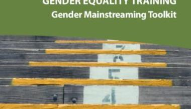 Gender Equality Training: Gender Mainstreaming Toolkit
