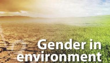 Gender in environment and climate change