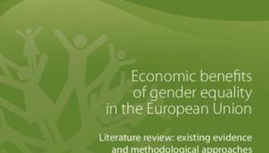 Economic benefits of gender equality in the European Union: Literature review: existing evidence and methodological approaches