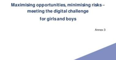 Maximising opportunities, minimising risks meeting the digital challenge for girls and boys: joint paper by the JHA agencies